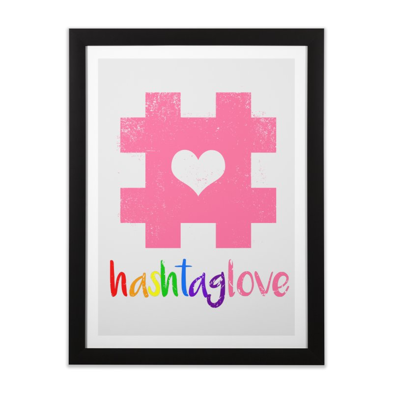 hashtaglove Home Framed Fine Art Print by Thirty Silver