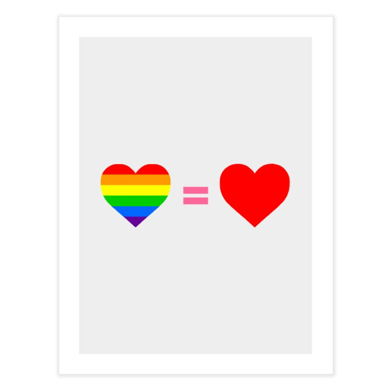 love is love Home Fine Art Print by Thirty Silver