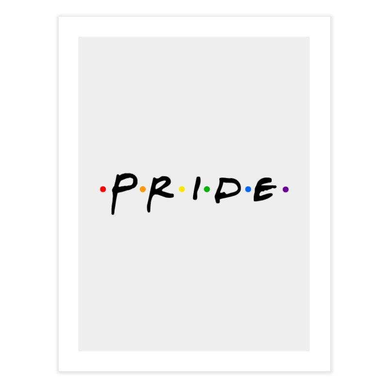 Pride Home Fine Art Print by Thirty Silver