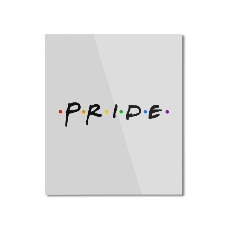 Pride Home Mounted Aluminum Print by Thirty Silver