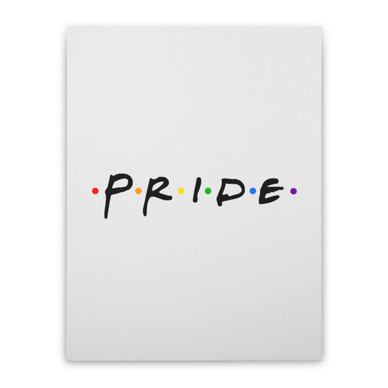 Pride Home Stretched Canvas by Thirty Silver