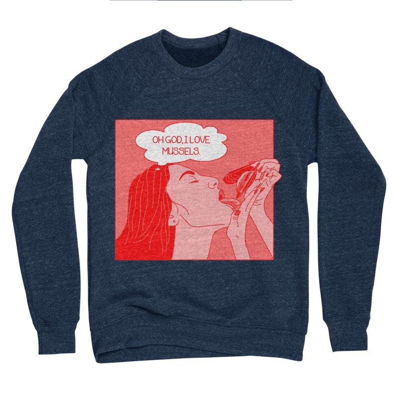 OMG Mussels Women's Sponge Fleece Sweatshirt by Thirty Silver