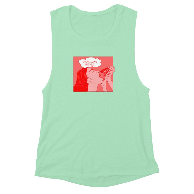 OMG Mussels Women's Muscle Tank by Thirty Silver