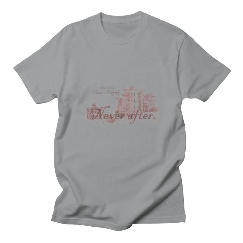 Happily Never After Women's Regular Unisex T-Shirt by Thirty Silver