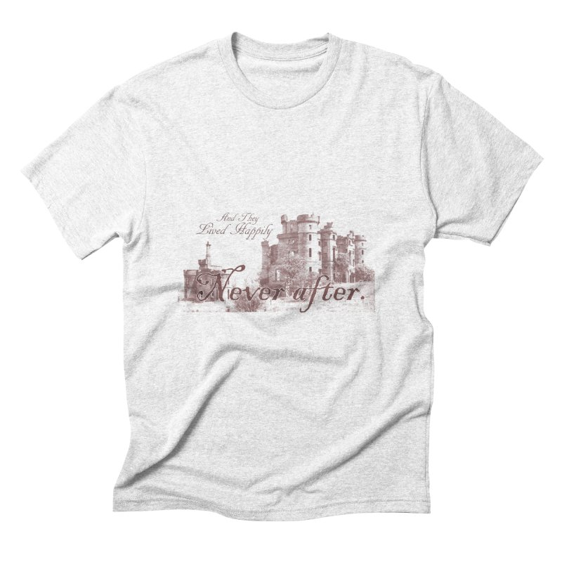 Happily Never After Men's Triblend T-shirt by Thirty Silver