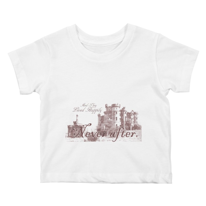 Happily Never After Kids Baby T-Shirt by Thirty Silver