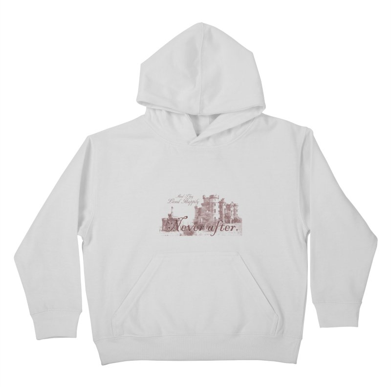 Happily Never After Kids Pullover Hoody by Thirty Silver