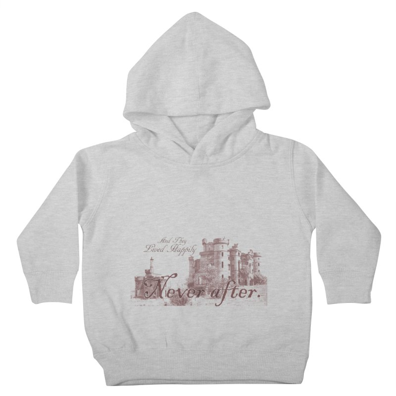 Happily Never After Kids Toddler Pullover Hoody by Thirty Silver