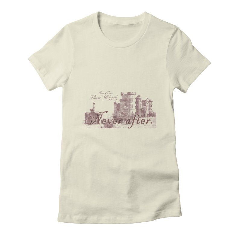 Happily Never After Women's Fitted T-Shirt by Thirty Silver