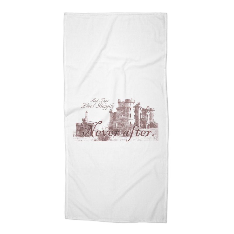 Happily Never After Accessories Beach Towel by Thirty Silver
