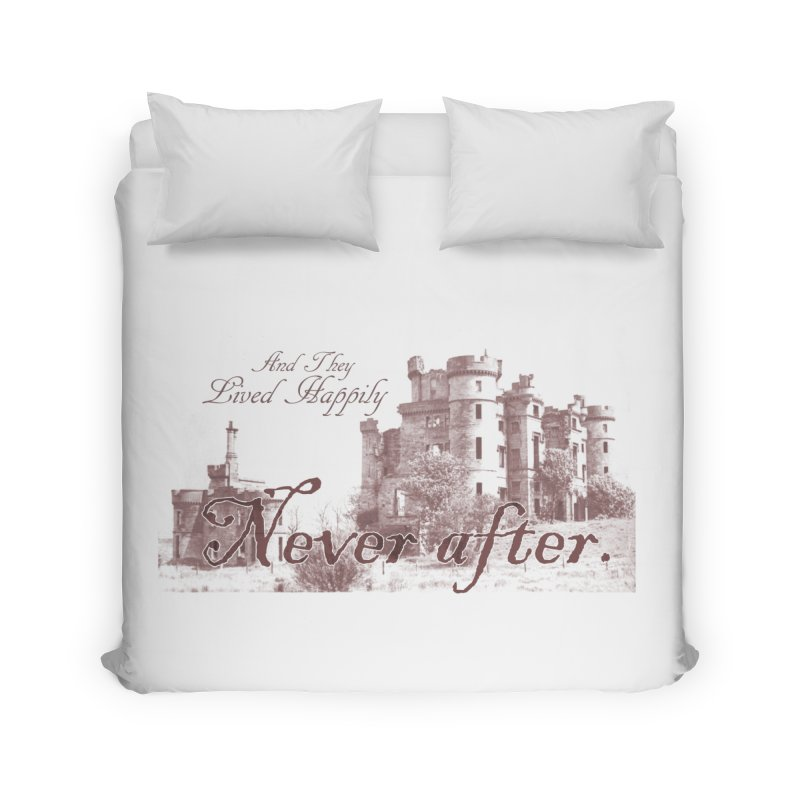 Happily Never After Home Duvet by Thirty Silver