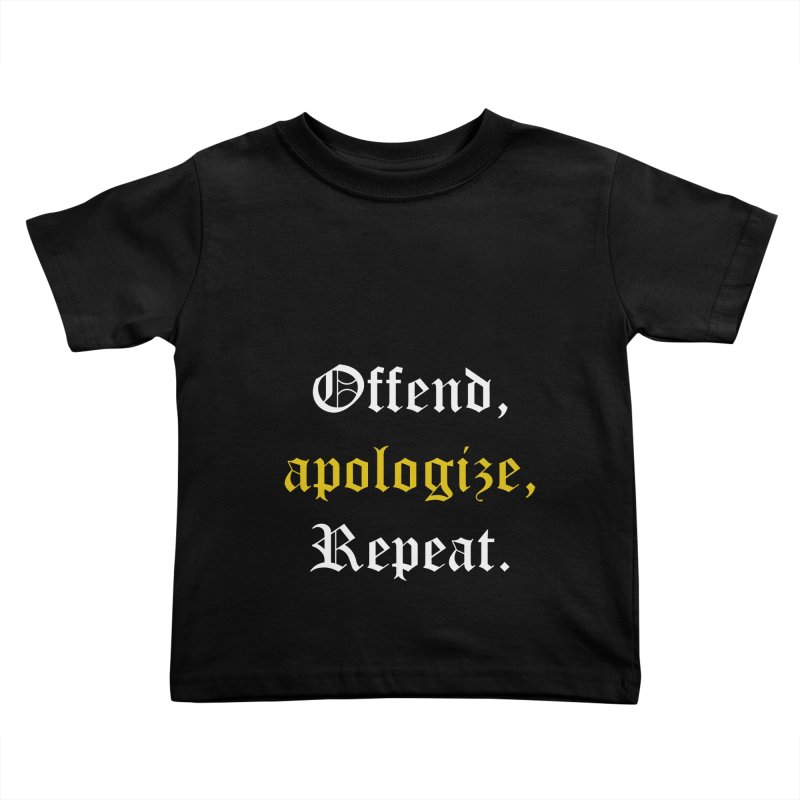 Sorry Not Sorry Kids Toddler T-Shirt by Thirty Silver