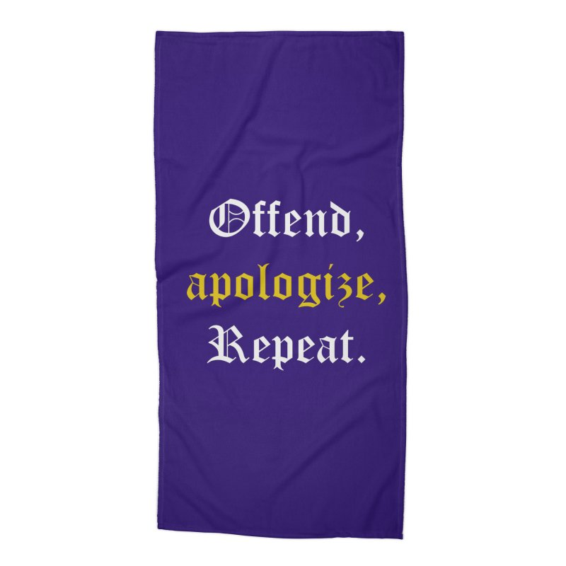 Sorry Not Sorry Accessories Beach Towel by Thirty Silver