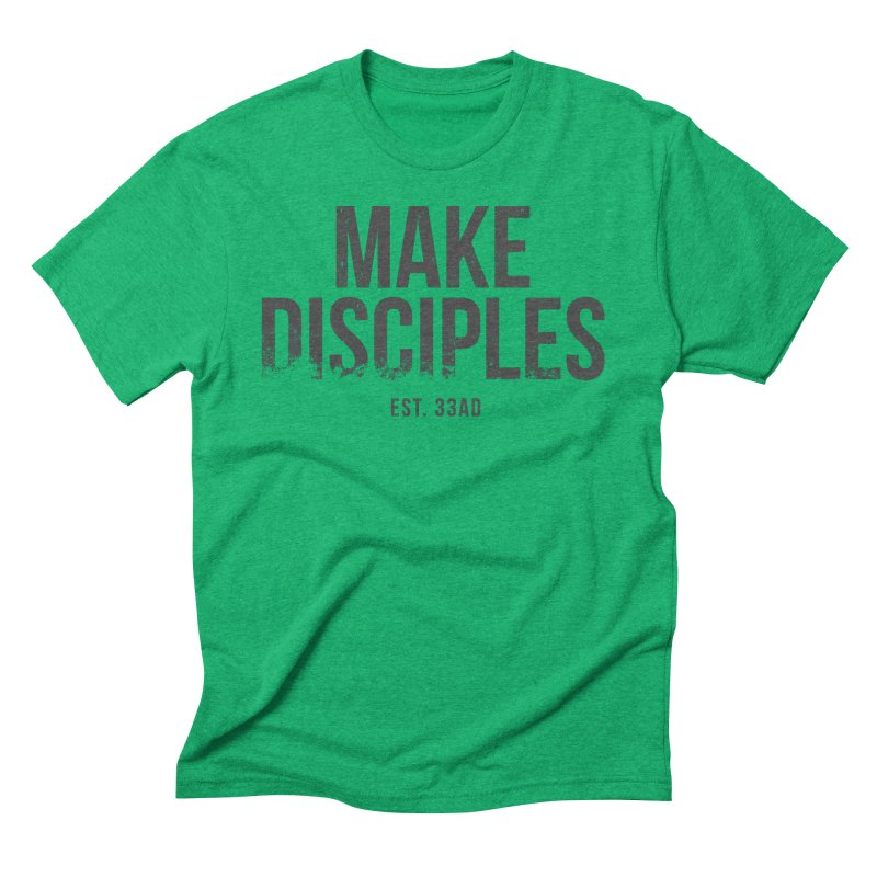 Make Disciples 33AD Grunge Style in Men's Triblend T-Shirt Tri-Kelly by XXXIII Apparel