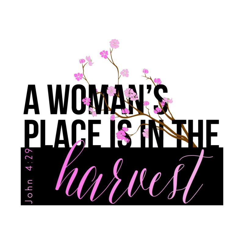 A Woman's Place by XXXIII Apparel