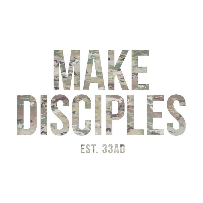 Make Disciples - Camo 2 by XXXIII Apparel