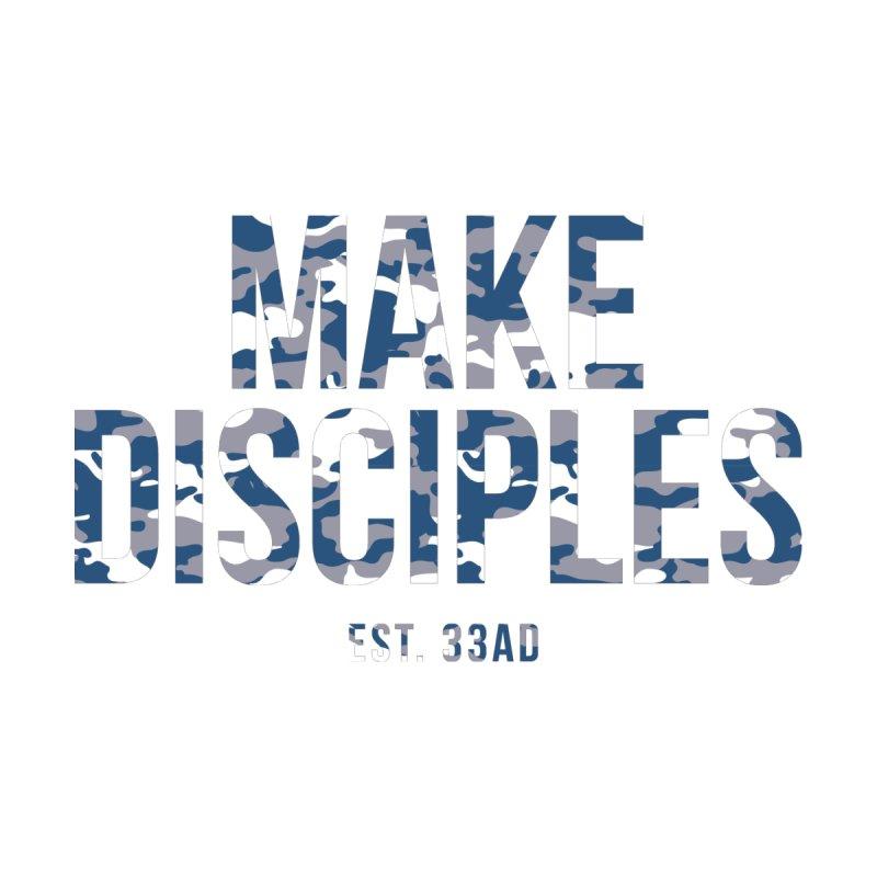 Make Disciples - Camo 4 by XXXIII Apparel