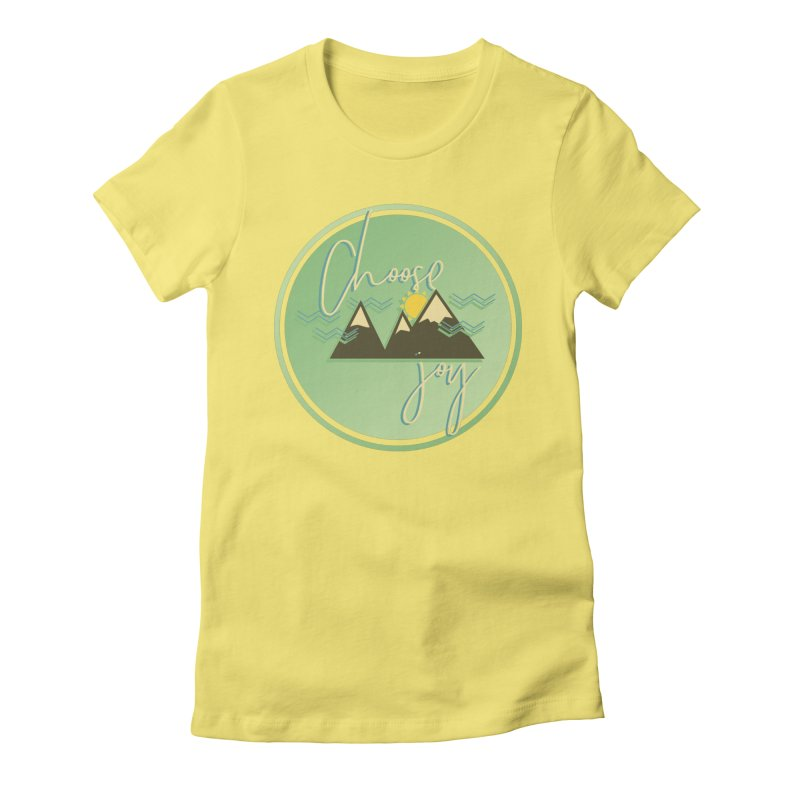 Choose Joy Women's Fitted T-Shirt by XXXIII Apparel