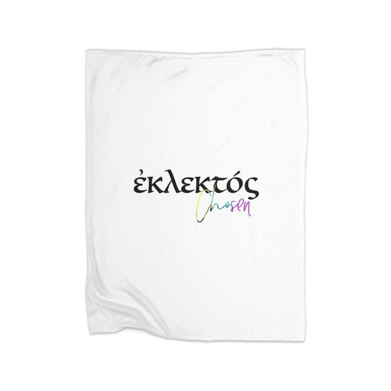 Eklektos - Chosen (White) Home Fleece Blanket Blanket by XXXIII Apparel