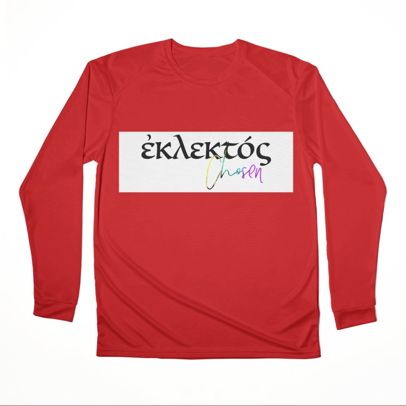 Eklektos - Chosen (White) Women's Performance Unisex Longsleeve T-Shirt by XXXIII Apparel