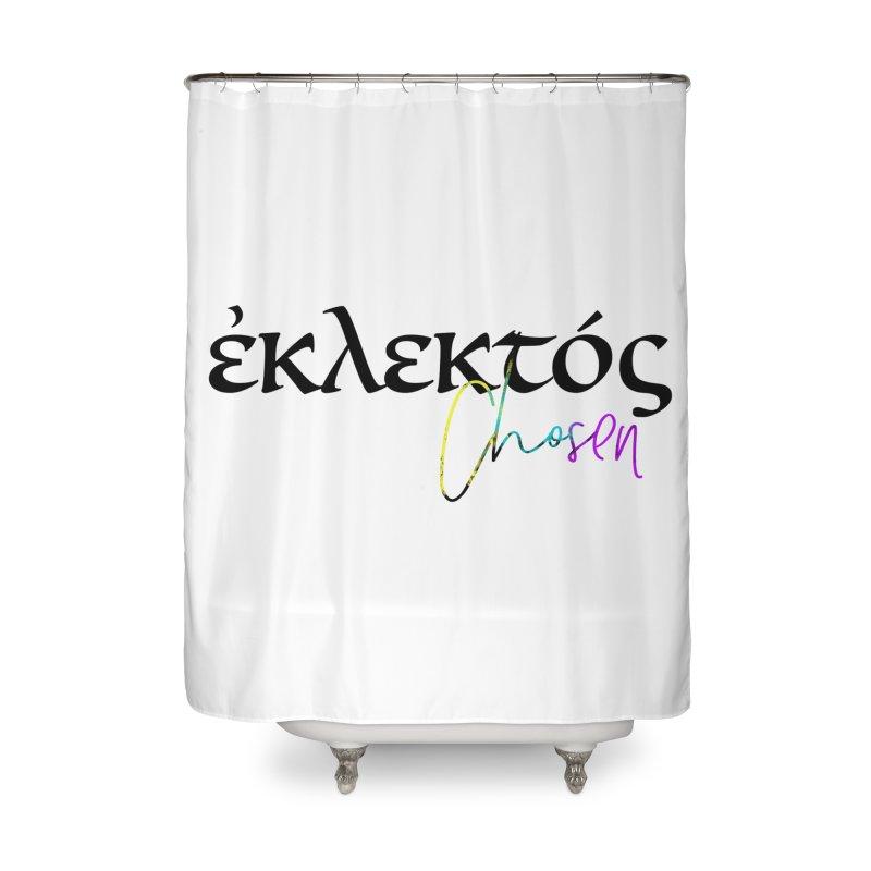 Eklektos - Chosen Home Shower Curtain by XXXIII Apparel