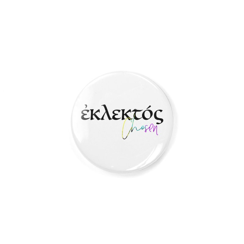 Eklektos - Chosen Accessories Button by XXXIII Apparel
