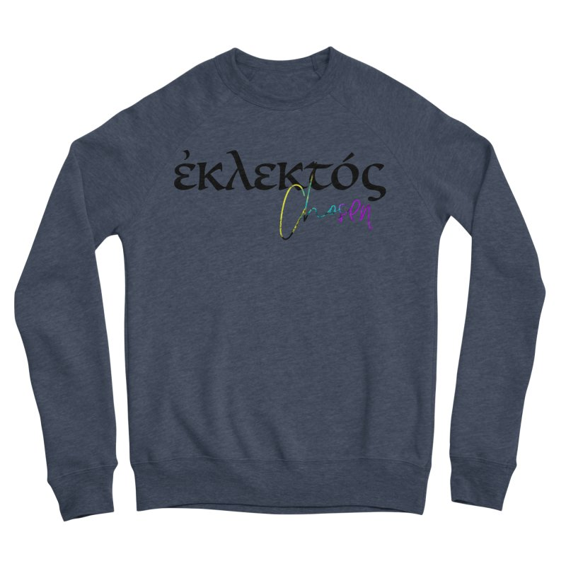 Eklektos - Chosen Women's Sponge Fleece Sweatshirt by XXXIII Apparel