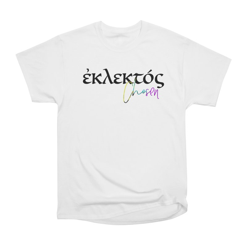 Eklektos - Chosen Men's Heavyweight T-Shirt by XXXIII Apparel