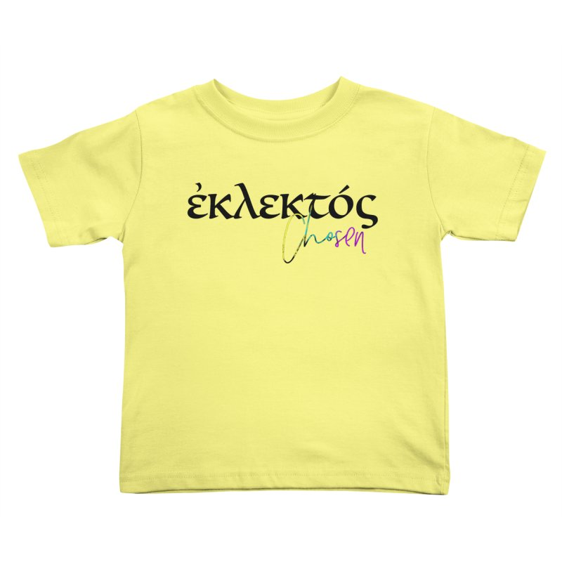 Eklektos - Chosen Kids Toddler T-Shirt by XXXIII Apparel