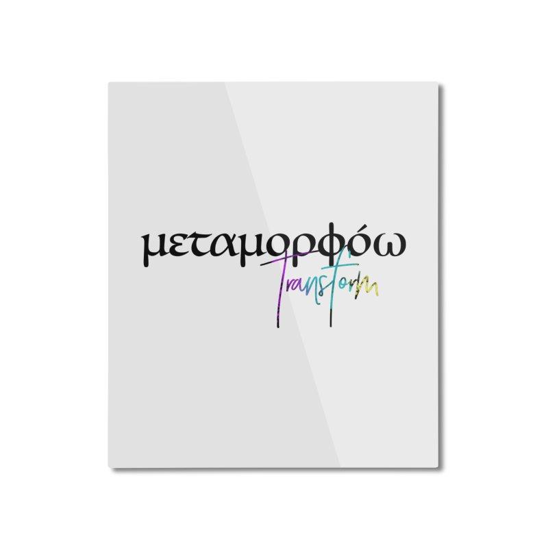 Metamorphoo - Transform Home Mounted Aluminum Print by XXXIII Apparel