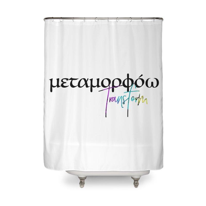 Metamorphoo - Transform Home Shower Curtain by XXXIII Apparel