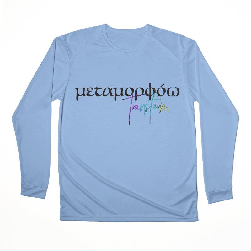 Metamorphoo - Transform Women's Performance Unisex Longsleeve T-Shirt by XXXIII Apparel
