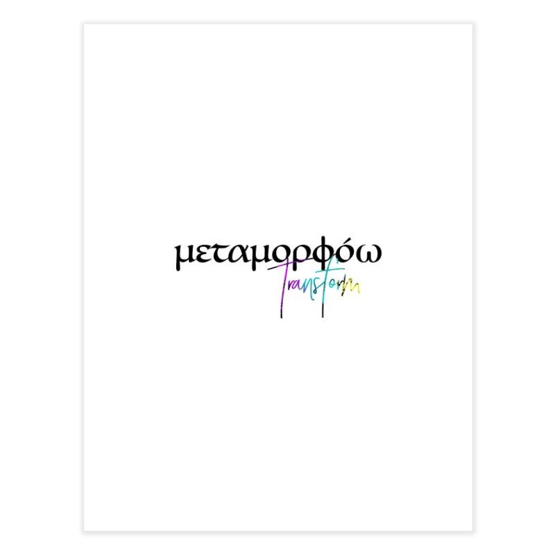 Metamorphoo - Transform (White) Home Fine Art Print by XXXIII Apparel