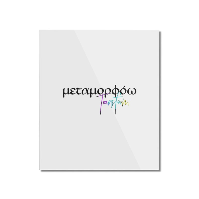 Metamorphoo - Transform (White) Home Mounted Acrylic Print by XXXIII Apparel