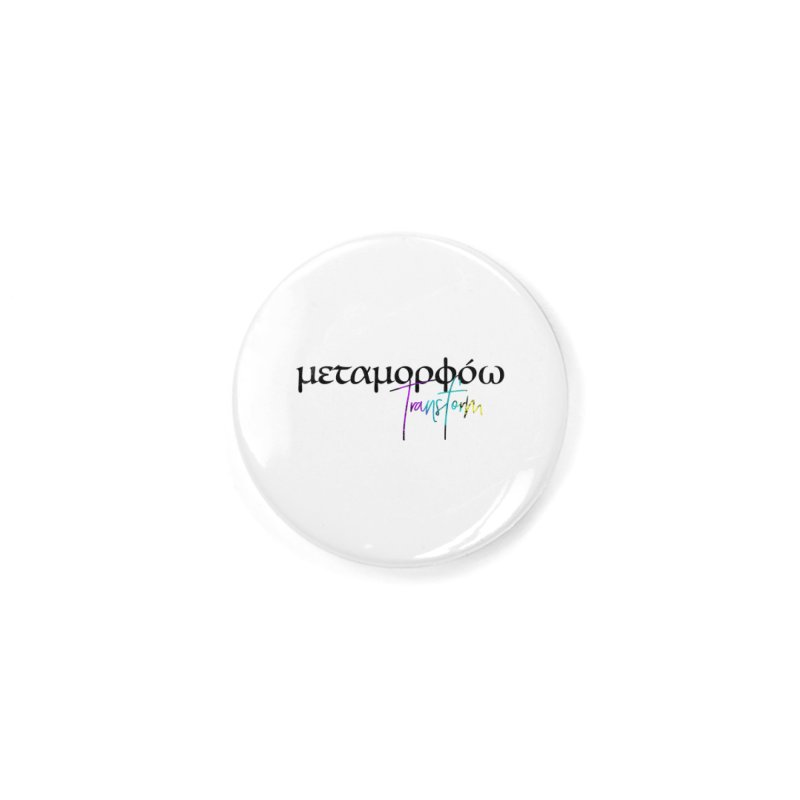 Metamorphoo - Transform (White) Accessories Button by XXXIII Apparel