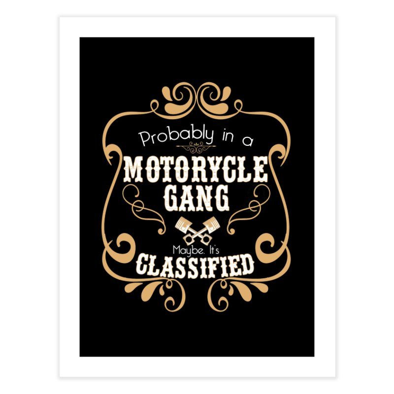 Motorcycle Gang Home Fine Art Print by XXXIII Apparel