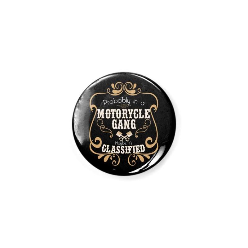 Motorcycle Gang Accessories Button by XXXIII Apparel