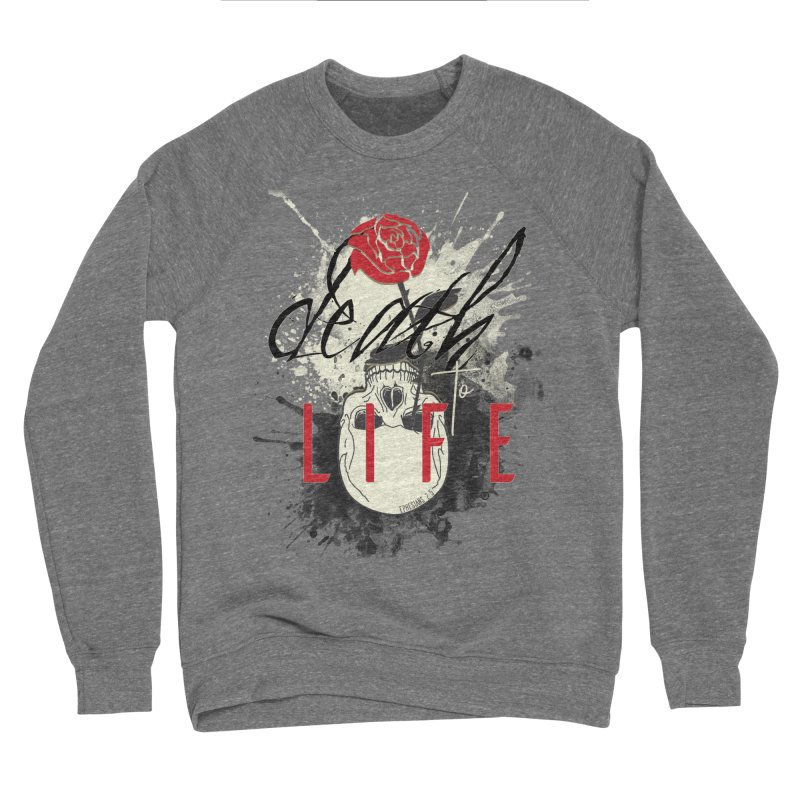 Death to Life Men's Sponge Fleece Sweatshirt by XXXIII Apparel