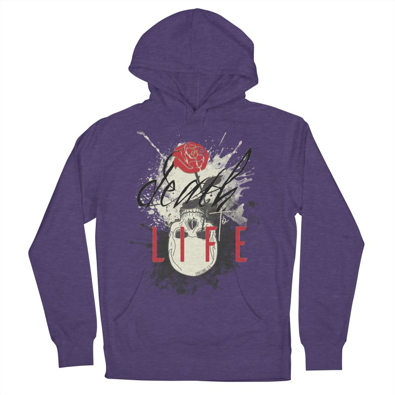 Death to Life Men's French Terry Pullover Hoody by XXXIII Apparel