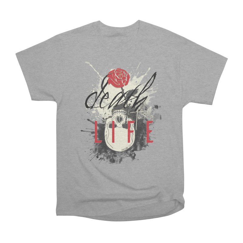 Death to Life Women's Heavyweight Unisex T-Shirt by XXXIII Apparel