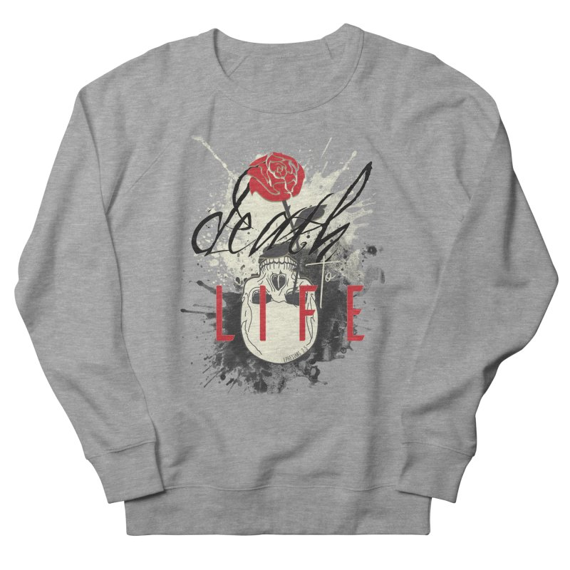 Death to Life Men's French Terry Sweatshirt by XXXIII Apparel