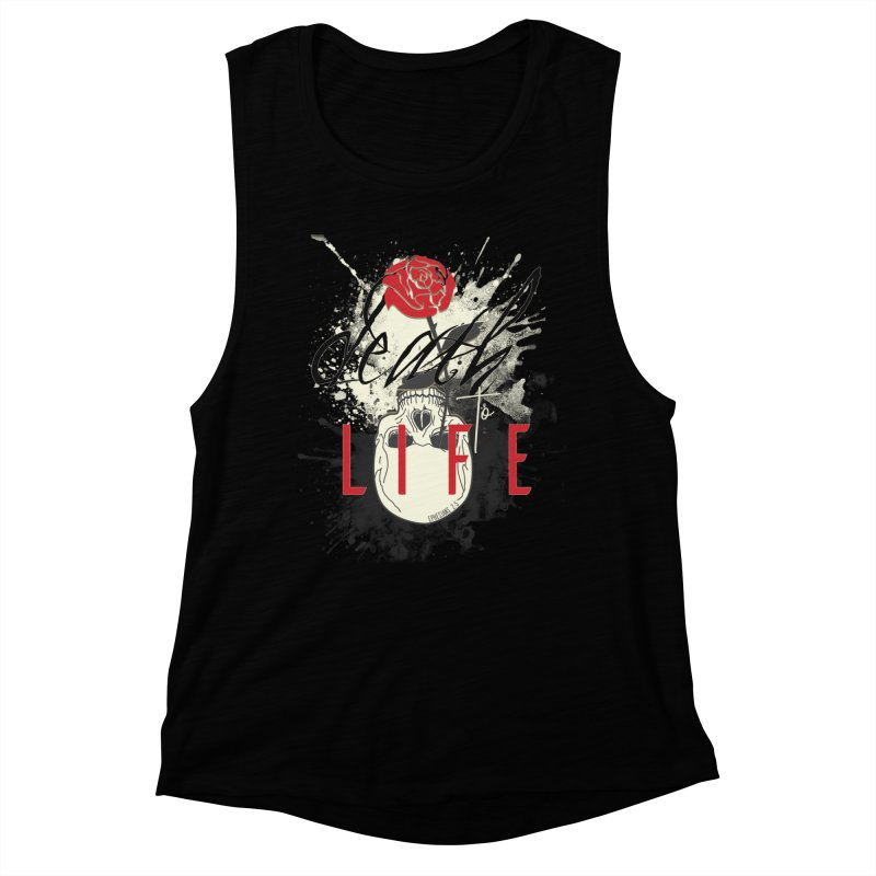 Death to Life Women's Muscle Tank by XXXIII Apparel