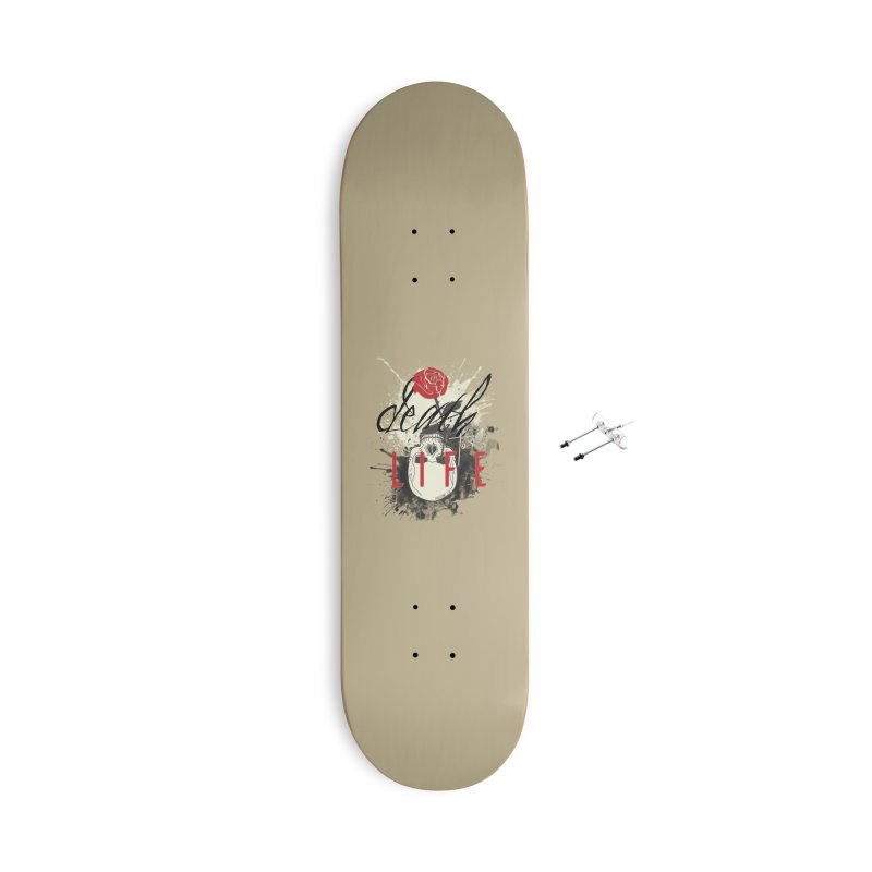 Death to Life Accessories With Hanging Hardware Skateboard by XXXIII Apparel