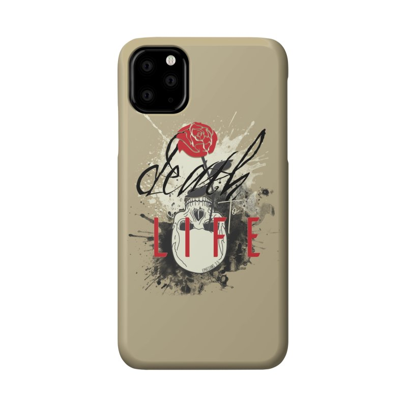 Death to Life Accessories Phone Case by XXXIII Apparel