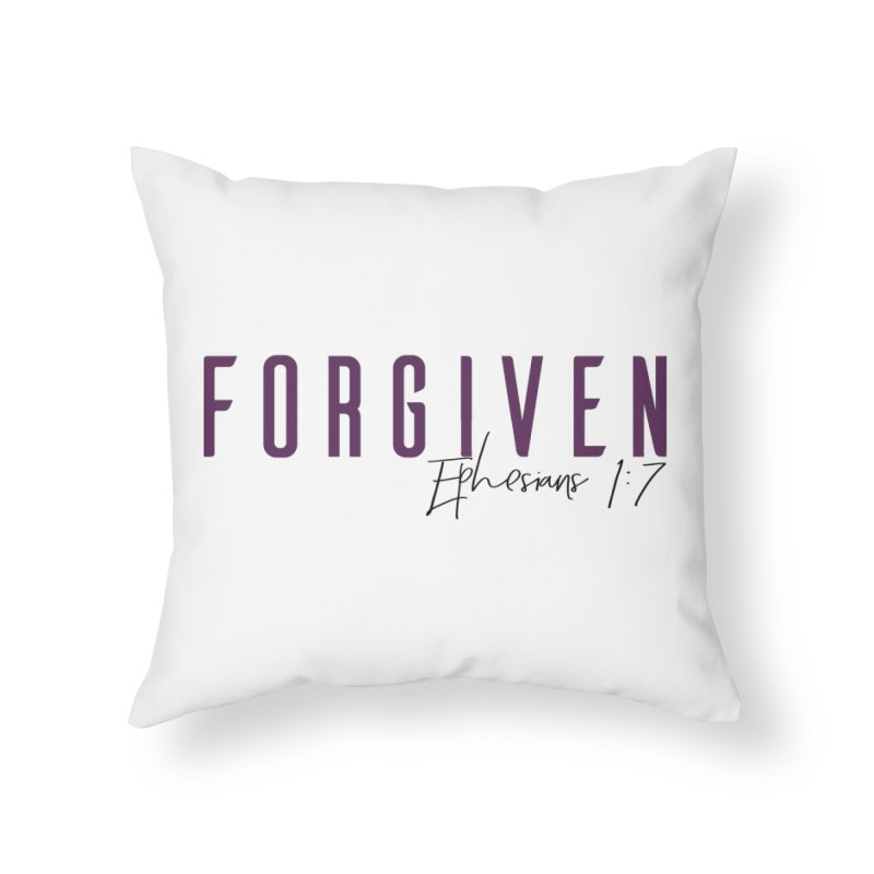 Forgiven Home Throw Pillow by XXXIII Apparel