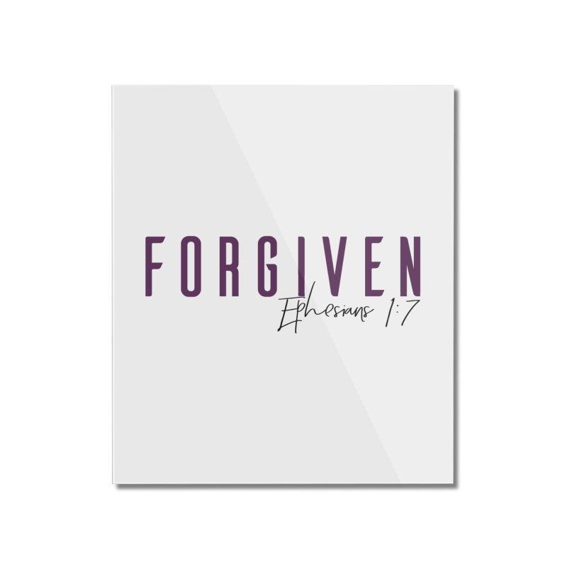 Forgiven Home Mounted Acrylic Print by XXXIII Apparel