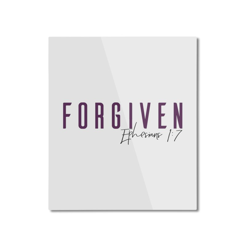 Forgiven Home Mounted Aluminum Print by XXXIII Apparel