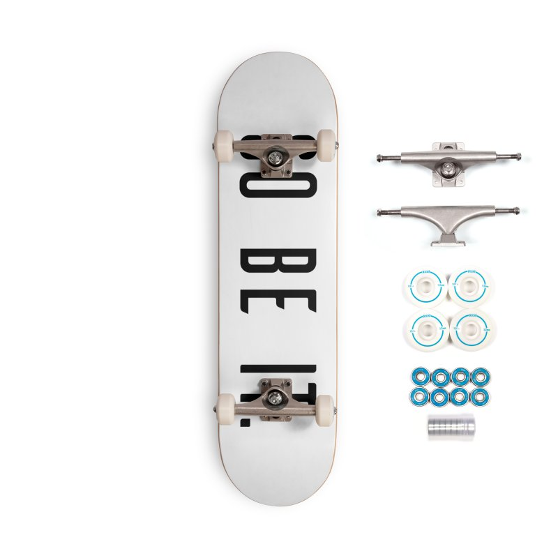 So Be It! Accessories Complete - Basic Skateboard by XXXIII Apparel