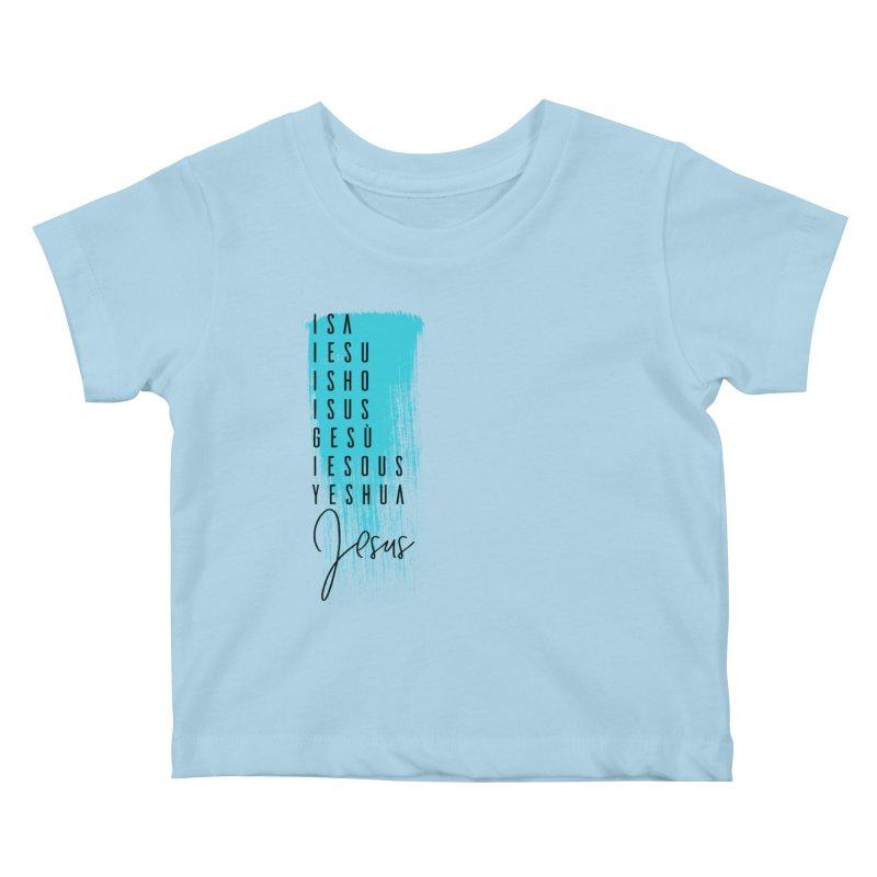 Jesus Kids Baby T-Shirt by XXXIII Apparel