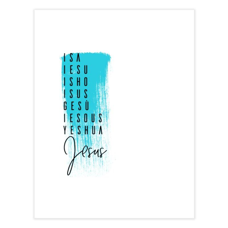 Jesus Home Fine Art Print by XXXIII Apparel